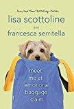 Portada de MEET ME AT EMOTIONAL BAGGAGE CLAIM BY LISA SCOTTOLINE (2012-11-13)
