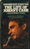 Portada de WINNERS GOT SCARS TOO : THE LIFE AND LEGENDS OF JOHNNY CASH