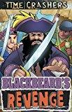 Portada de BLACKBEARD'S REVENGE (TIME CRASHERS) BY ROSEKIDZ (2016-02-12)