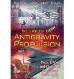 Portada de [(SECRETS OF ANTIGRAVITY PROPULSION: TESLA, UFO'S, AND CLASSIFIED AEROSPACE TECHNOLOGY)] [AUTHOR: PAUL A. LAVIOLETTE] PUBLISHED ON (AUGUST, 2008)