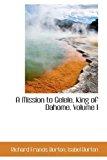 Portada de A MISSION TO GELELE, KING OF DAHOME. VOLUME I BY RICHARD FRANCIS BURTON (2009-05-13)