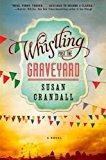 Portada de WHISTLING PAST THE GRAVEYARD BY SUSAN CRANDALL (2013-07-02)