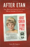 Portada de AFTER ETAN: THE MISSING CHILD CASE THAT HELD AMERICA CAPTIVE