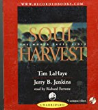 Portada de SOUL HARVEST THE WORLD TAKES SIDES UNABRIDGED AUDIO BOOK ON 9 CD'S (LEFT BEHIND, 4) BY TIM LAHAYE (1999-08-02)