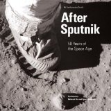 Portada de AFTER SPUTNIK: 50 YEARS OF THE SPACE AGE BY COLLINS, MARTIN (2007) HARDCOVER