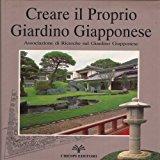 Portada de CREARE IL PROPRIO GIARDINO GIAPPONESE