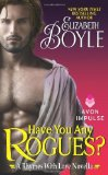 Portada de HAVE YOU ANY ROGUES?: A RHYMES WITH LOVE NOVELLA BY BOYLE, ELIZABETH (2013) MASS MARKET PAPERBACK