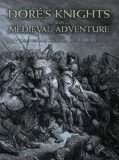 Portada de DOR?'S KNIGHTS AND MEDIEVAL ADVENTURE (DOVER FINE ART, HISTORY OF ART) BY DOR?, GUSTAVE (2008) PAPERBACK