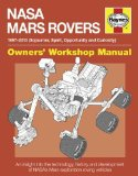 Portada de NASA MARS ROVERS MANUAL: 1997-2013 (SOJOURNER. SPIRIT. OPPORTUNITY AND CURIOSITY) (OWNERS' WORKSHOP MANUAL) BY DAVID BAKER ( 2013 ) HARDCOVER