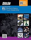 Portada de P1 MEDIUM/HEAVYDUTY TRUCK PARTS SPECIALISTS: THE MOTOR AGE TRAINING SELF-STUDY GUIDE FOR ASE CERTIFICATION BY MOTOR AGE TRAINING (2004-02-02)