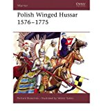 Portada de [(POLISH WINGED HUSSAR 1556-1775)] [ BY (AUTHOR) RICHARD BRZEZINSKI, ILLUSTRATED BY V. VUKSIC ] [JULY, 2006]