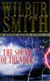 Portada de THE SOUND OF THUNDER BY WILBUR SMITH (1998-02-06)