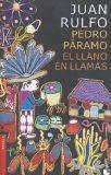 Portada de PEDRO PáRAMO Y EL LLANO EN LLAMAS (SPANISH EDITION) BY JUAN RULFO (2003-07-01)