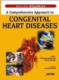 Portada de A COMPREHENSIVE APPROACH TO CONGENITAL HEART DISEASES (A LIFELONG ODYSSEY) BY I. B. VIJAYALAKSHMI (1-JAN-2013) HARDCOVER