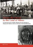Portada de ACROSS THE OCEAN TO THE LAND OF MINES: FIVE THOUSAND STORIES OF ITALIAN MIGRATION FROM THE MOUNTAINS OF BOLOGNA AND MODENA TO AMERICA AT THE TURN OF THE TWENTIETH CENTURY BY PROF PIERGIORGIO ARDENI (2015-07-02)