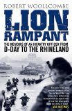Portada de LION RAMPANT: THE MEMOIRS OF AN INFANTRY OFFICER FROM D-DAY TO THE RHINELAND BY ROBERT WOOLLCOMBE (2-JUN-2014) PAPERBACK