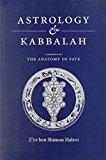 Portada de ASTROLOGY AND KABBALAH: THE ANATOMY OF FATE BY Z'EV BEN SHIMON HALEVI (2000-04-01)