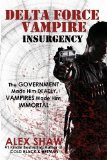 Portada de DELTA FORCE VAMPIRE: INSURGENCY BY SHAW, ALEX (2012) PAPERBACK