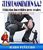 Portada de DESHUMANIZACIÓN S.A. HISTORIAS INCREÍBLES PERO REALES DE RECURSOS INHUMANOS