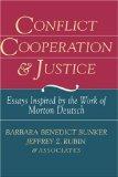 Portada de CONFLICT COOPERATION AND JUSTICE: ESSAYS INSPIRED BY THE WORK OF MORTON DEUTSCH BY BUNKER, BARBARA BENEDICT, RUBIN, JEFFREY Z. (1995) HARDCOVER