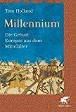 Portada de MILLENNIUM: DIE GEBURT EUROPAS AUS DEM MITTELALTER BY TOM HOLLAND (2009-10-06)