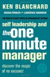 Portada de SELF LEADERSHIP AND THE ONE MINUTE MANAGER: DISCOVER THE MAGIC OF NO EXCUSES! BY BLANCHARD. KEN ( 2006 ) PAPERBACK