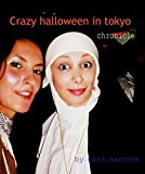 Portada de CRAZY HALLOWEEN IN TOKYO : CHRONICLE