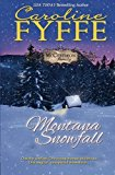 Portada de MONTANA SNOWFALL (THE MCCUTCHEON FAMILY) (VOLUME 7) BY CAROLINE FYFFE (2015-03-18)