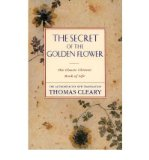 Portada de [(THE SECRET OF THE GOLDEN FLOWER: THE CLASSIC CHINESE BOOK OF LIFE)] [AUTHOR: THOMAS CLEARY] PUBLISHED ON (OCTOBER, 2002)