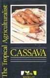 Portada de CASSAVA (THE TROPICAL AGRICULTURALIST) (THE TROPICAL AGRICULTURALIST MACMILLAN/CTA) BY PIERRE SILVESTRA (ILLUSTRATED, 19 FEB 1990) PAPERBACK