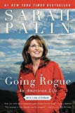 Portada de GOING ROGUE: AN AMERICAN LIFE REPRINT EDITION BY PALIN, SARAH (2010) PAPERBACK