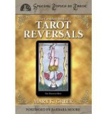 Portada de (THE COMPLETE BOOK OF TAROT REVERSALS) BY GREER, MARY K. (AUTHOR) PAPERBACK ON (03 , 2002)