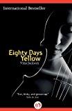 Portada de EIGHTY DAYS YELLOW (THE EIGHTY DAYS SERIES) BY VINA JACKSON (2012-09-25)