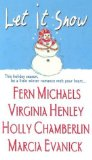 Portada de LET IT SNOW BY MICHAELS, FERN, HENLEY, VIRGINIA, CHAMBERLIN, HOLLY, EVANICK (2003) MASS MARKET PAPERBACK