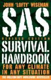 Portada de SAS SURVIVAL HANDBOOK, REVISED EDITION: FOR ANY CLIMATE, IN ANY SITUATION BY WISEMAN, JOHN 'LOFTY' (2009) PAPERBACK