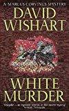 Portada de WHITE MURDER (A MARCUS CORVINUS MYSTERY) BY DAVID WISHART (2002-09-19)