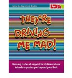Portada de [(THEY'RE DRIVING ME MAD!: RUNNING CIRCLES OF SUPPORT FOR CHILDREN WHOSE BEHAVIOUR PUSHES YOU BEYOND YOUR LIMIT)] [AUTHOR: JENNY MOSELY] PUBLISHED ON (APRIL, 2007)