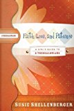Portada de FAITH, LOVE, AND PATIENCE: A GUIDE TO 2 THESSALONIANS BY SUSIE SHELLENBERGER (2005-10-10)