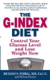 Portada de THE G-INDEX DIET: THE MISSING LINK THAT MAKES PERMANENT WEIGHT LOSS POSSIBLE BY PODELL, RICHARD N, INKSLINGERS INC. (1994) MASS MARKET PAPERBACK