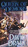 Portada de QUEEN OF DEMONS: THE SECOND BOOK IN THE EPIC SAGA OF 'THE LORD OF THE ISLES' BY DRAKE, DAVID (1999) MASS MARKET PAPERBACK