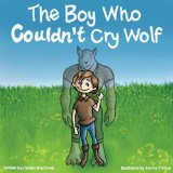 Portada de THE BOY WHO COULDN'T CRY WOLF BY BLACKWELL, CALDRIC (2014) PAPERBACK