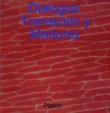 Portada de DIALOGOS DE PLATÓN. TRANSICIÓN Y MADUREZ