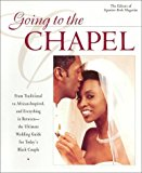 Portada de GOING TO THE CHAPEL: THE ULTIMATE WEDDING GUIDE FOR TODAY'S BLACK COUPLE BY SIGNATURE BRIDE EDITORS (2001-02-01)