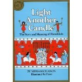 Portada de LIGHT ANOTHER CANDLE: THE STORY AND MEANING OF HANUKKAH BY MIRIAM CHAIKIN (1981-09-01)