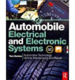 Portada de [(AUTOMOBILE ELECTRICAL AND ELECTRONIC SYSTEMS: AUTOMOTIVE TECHNOLOGY: VEHICLE MAINTENANCE AND REPAIR)] [AUTHOR: TOM DENTON] PUBLISHED ON (APRIL, 2012)