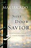 Portada de NEXT DOOR SAVIOR: NEAR ENOUGH TO TOUCH, STRONG ENOUGH TO TRUST BY MAX LUCADO (2003-09-03)