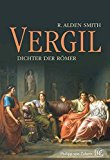 Portada de VERGIL: DICHTER DER ROMER (GERMAN EDITION) BY R. ALDEN SMITH (2012-04-28)