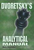 Portada de DVORETSKY'S ANALYTICAL MANUAL: PRACTICAL TRAINING FOR THE AMBITIOUS CHESSPLAYER BY MARK DVORETSKY (2008-10-01)