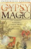 Portada de GYPSY MAGIC: THE ROMANY BOOK OF CHARMS, HERBS AND FORTUNE-TELLING BY COPPER, PATRINELLA (2001)
