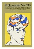 Portada de PROFESSIONAL SECRETS; AN AUTOBIOGRAPHY OF JEAN COCTEAU, DRAWN FROM HIS LIFETIME WRITINGS BY ROBERT PHELPS. TRANSLATED FROM THE FRENCH BY RICHARD HOWARD